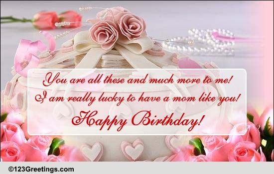 A Beautiful Birthday Wish For Mom Free For Mom Dad Ecards 123