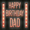Home : Birthday : For Mom & Dad - Dad Birthday Flashing Sign Lights.