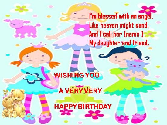 Express your deep love for your daughter on her birthday.