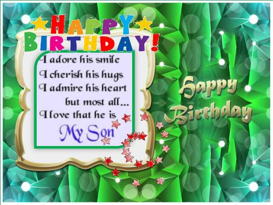 Loving Birthday Wish For Dear Son.