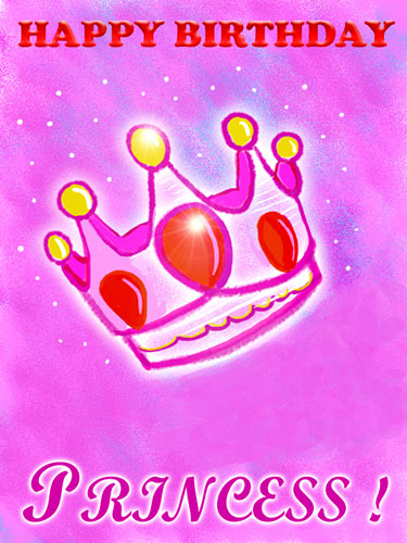 Happy Birthday Princess Free For Son Daughter ECards