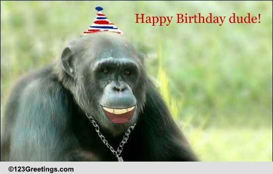 Happy Birthday Dude Free For Son Amp Daughter Ecards