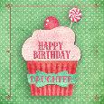 Happy Birthday Daughter Cupcake.