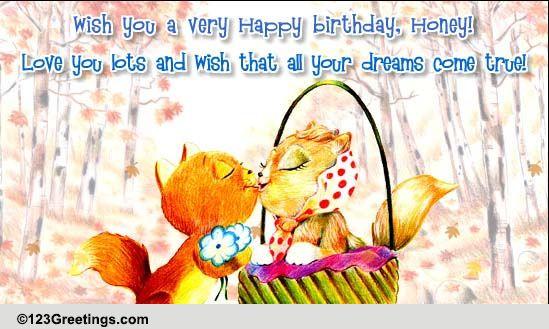 happy birthday honey  free songs ecards  greeting cards