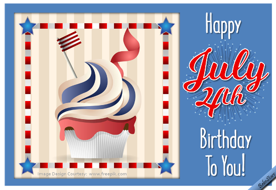 A Special Birthday Card For Someone Born On 4th Of July