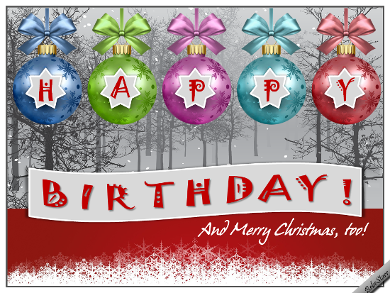 send wishes for a happy birthday and a merry christmas