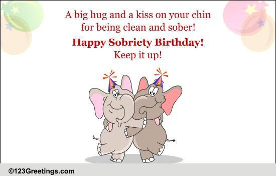 A Sobriety Birthday Wish! Free Specials ECards, Greeting