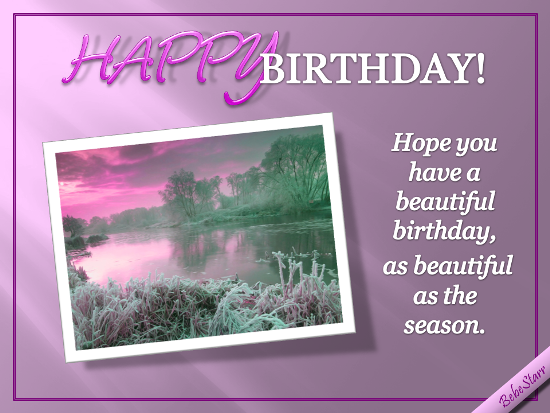 Hope You Have A Beautiful Birthday!