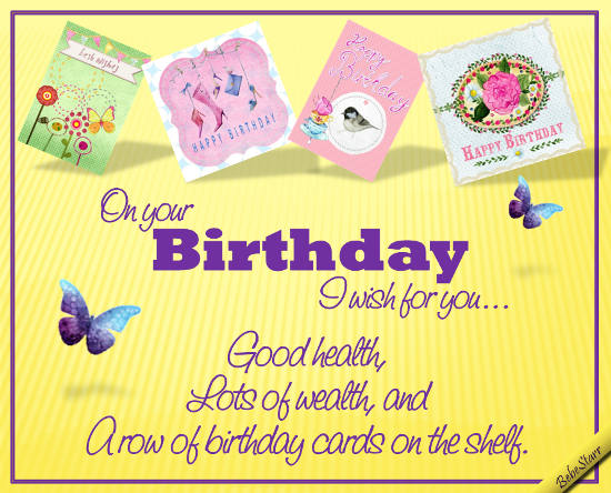 Wish you health and wealth free birthday wishes ecards greeting a birthday ecard for any female friend or family m4hsunfo