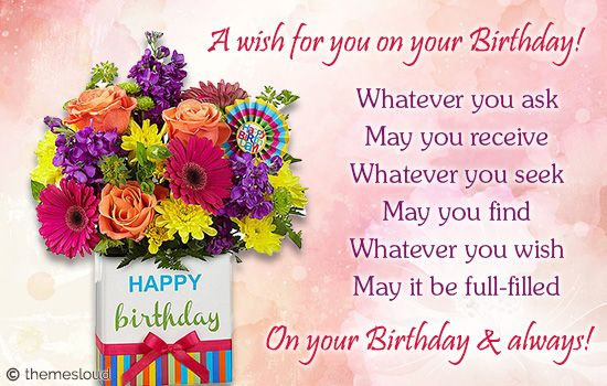 Wish For U On Your Birthday & Always.
