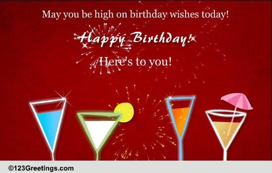 high on birthday wishes  free birthday wishes ecards