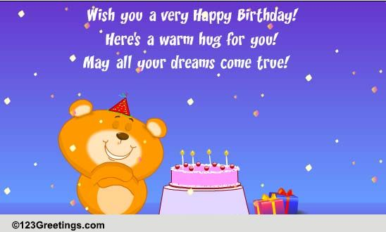 May All Your Dreams Come True Free Birthday Wishes Ecards 123