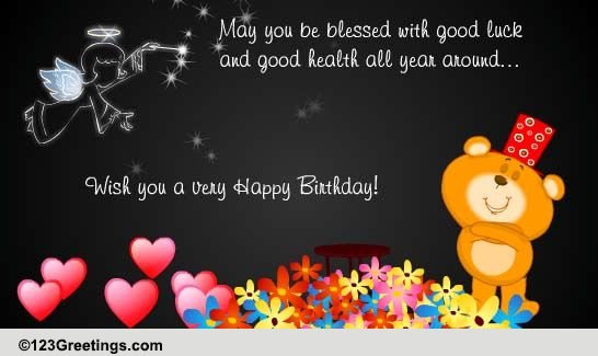 Good Luck And Good Health Free Birthday Wishes Ecards
