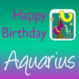 Happy Birthday Loyal Aquarius!