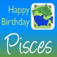 Happy Birthday Joyful Pisces!