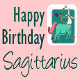 Happy Birthday Optimistic Sagittarius!