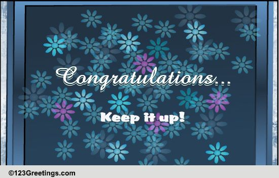 keep it up  free congratulations ecards  greeting cards