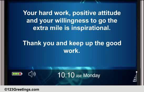 I Appreciate Your Hard Work... Free Appreciation ...  Hard