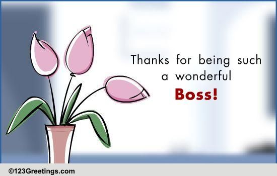 An E-card For Your Boss! Free Boss eCards, Greeting Cards ...