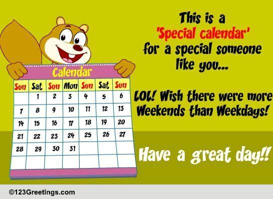 have a great week  free humor ecards  greeting cards