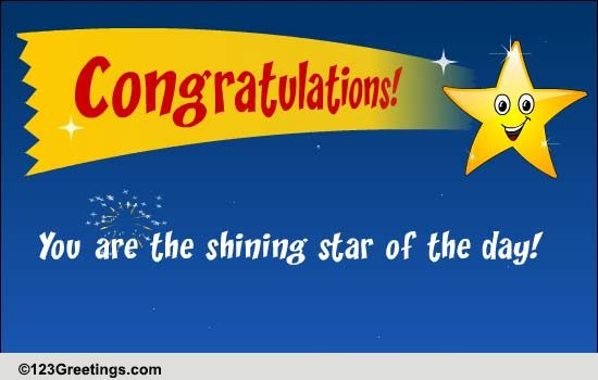 congrats  you are the star of the day  free for everyone