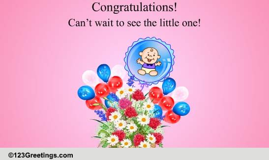 can u0026 39 t wait to see the little one  free new baby ecards