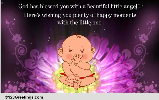 god has blessed you  free new baby ecards  greeting cards