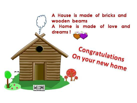 Congratulatory Message On A New Home.