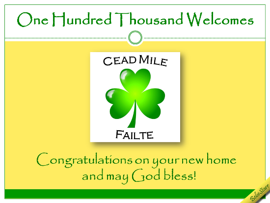 Cead Mile Failte.