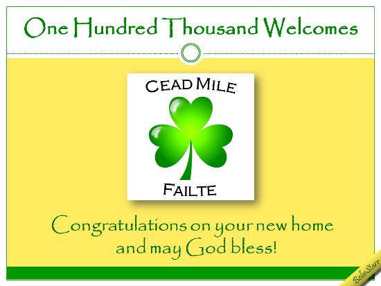 Cead Mile Failte.