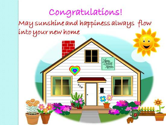 Congratulations on your new home quotes quotesgram for Enjoy your new home images