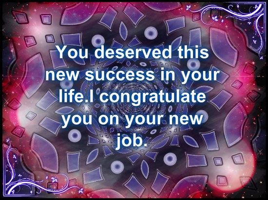 I congratulate you on your new job. free new job ecards greeting
