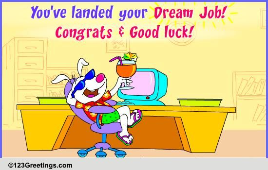 you landed your dream job free new job ecards greeting