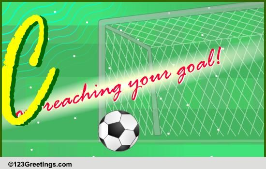 on reaching your goal    free on other occasions ecards