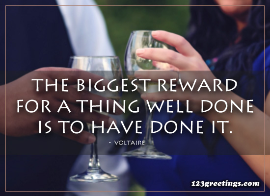 The Biggest Reward...