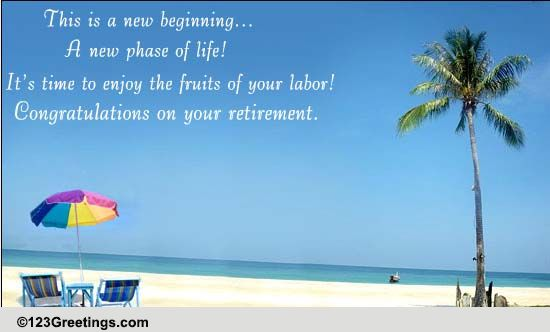 a new phase of life  free retirement ecards  greeting