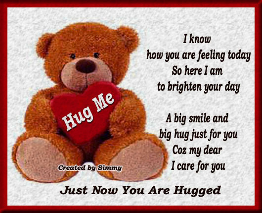 A Big Teddy Hug Just For You.