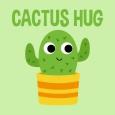 Cactus Hugs!