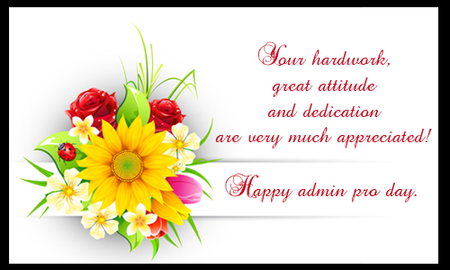 You are appreciated free appreciation ecards greeting cards 123 have a happy administrative professionals day to all friends and colleagues m4hsunfo