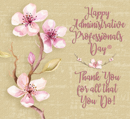 Thank You Administrative Professionals...