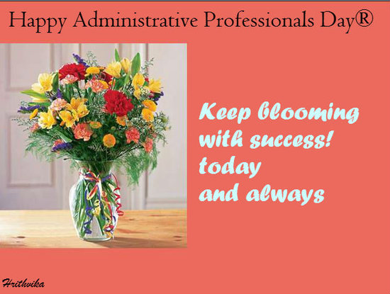 Keep Blooming Free Happy Administrative Professionals Day