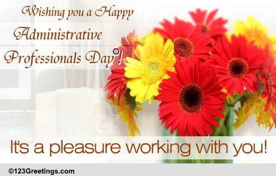 Pleasure Working With You... Free Happy Administrative ...