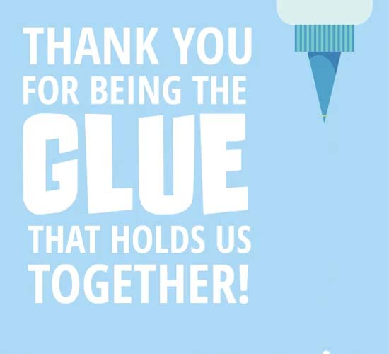 thank you for being the glue  free happy administrative