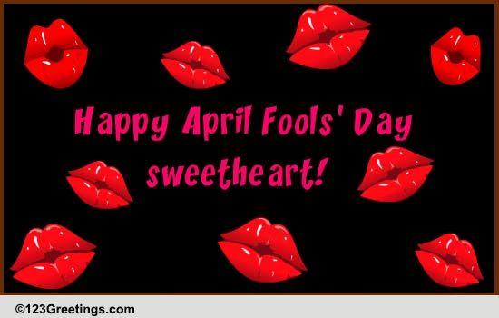 Let S Break Up On April 1st Free Love Ecards Greeting