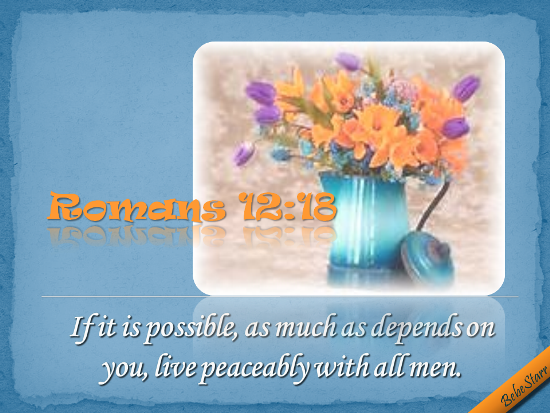 Live Peaceably With All Men.