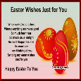 Easter Wishes Just For You.