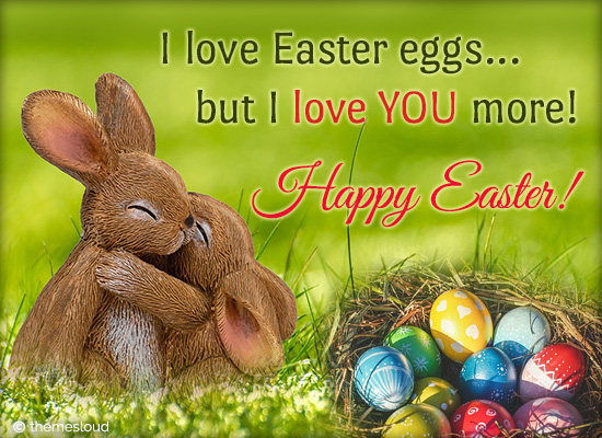I Love Easter Eggs But I Love You...