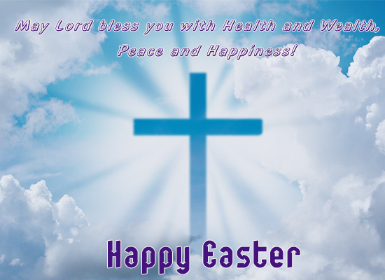 Lord Bless Happy Easter.