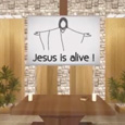 Jesus Is Alive.