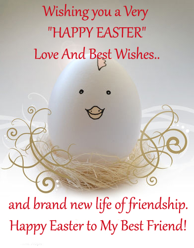 Happy Easter To My Best Friend! Free Specials eCards, Greeting Cards